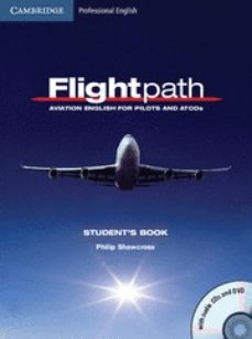 flightpath: aviation english for pilots and atcos student s book with audio cds (3) and dvd-9780521178716