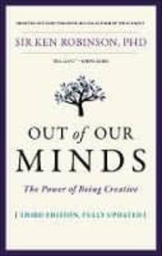 out of our minds : the power of being creative-ken robinson-9780857087416