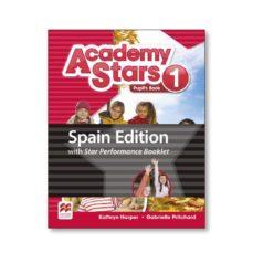Descarga gratuita de libros electrónicos sin registrarse ACADEMY STARS 1 PERFORM BKLT PUPIL´S BOOK  PACK (Spanish Edition)