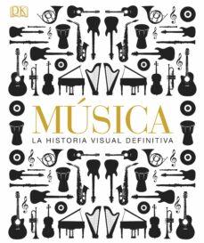 musica la historia visual definitiva-9781409372516