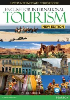 Google libros electrónicos gratis ENGLISH FOR INTERNATIONAL TOURISM UPPER-INTERMEDIATE NEW EDITION COURSEBOOK WITH DVD-ROM de   9781447923916 en español