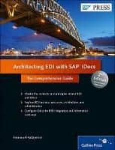 Descargar ARCHITECTING EDI WITH SAP IDOCS: THE COMPREHENSIVE GUIDE gratis pdf - leer online
