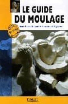 le guide du moulage-jean pierre delpech-9782212119916