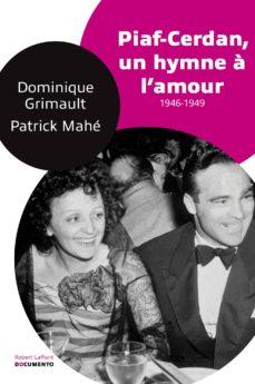 piaf-cerdan : un hymne à l'amour (ebook)-dominique grimault-patrick mahe-9782221140116