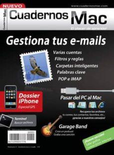 Descargar CUADERNOS MAC 3: GESTIONA TUS E-MAILS gratis pdf - leer online