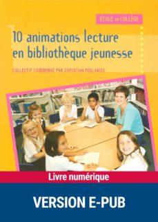 10 animations lecture en bibliothèque jeunesse (ebook)-9782725663616