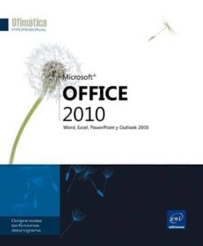 Descargar OFFICE 2010: WORD, EXCEL, POWERPOINT Y OUTLOOK 2010 gratis pdf - leer online