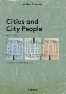cities and city people (ebook)-arthur eloesser-9783944801216