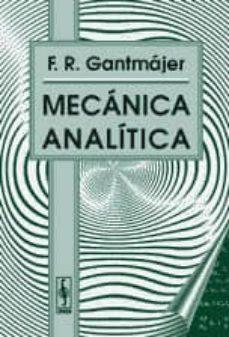Enlace de descarga de libros gratis MECANICA ANALITICA de F.R. GANTMAJER