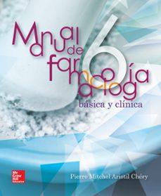 Foro de descargas de libros electrónicos gratis MANUAL DE FARMACOLOGÍA BÁSICA Y CLÍNICA PDF de