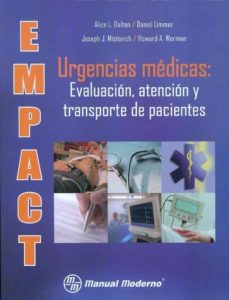 Descarga gratuita de audiolibros mp3 EMPACT: URGENCIAS MEDICAS: EVALUACION, ATENCION Y TRASPORTE DE PA CIENTES de ALICE L. DALTON