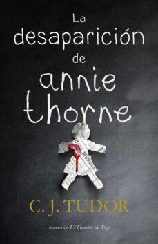 Descargar libro en linea LA DESAPARICIÓN DE ANNIE THORNE FB2 MOBI