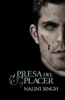 Descargas gratuitas de libros de google PRESA DEL PLACER en español de NALINI SINGH 9788401384516 FB2 RTF