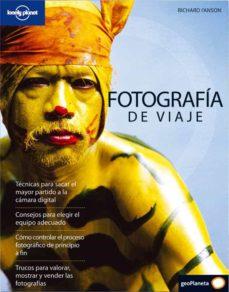fotografia de viaje (2ª ed.)-richard l anson-9788408083016