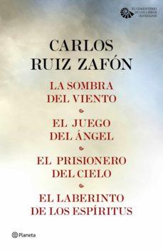 TETRALOGÍA EL CEMENTERIO DE LOS LIBROS OLVIDADOS (PACK) EBOOK | CARLOS RUIZ  ZAFON | Descargar libro PDF o EPUB 9788408167716