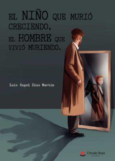 Javiercoterillo.es El Niño Que Murió Creciendo, El Hombre Que Vivió Muriendo Image