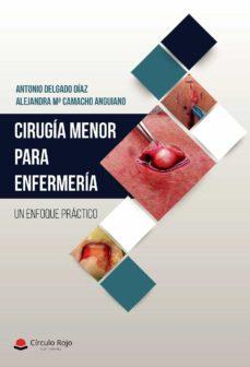 Descargas de libros gratis pdf CIRUGÍA MENOR PARA ENFERMERÍA. UN ENFOQUE PRÁCTICO. FB2 ePub 9788413317816
