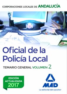 oficial de la policia local de andalucia: temario general (vol. 2 )2-9788414210116