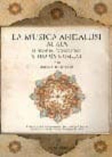 Descargar LA MUSICA ANDALUSI: AL-ALA. HISTORIA, CONCEPTOS Y TEORIA MUSICAL gratis pdf - leer online