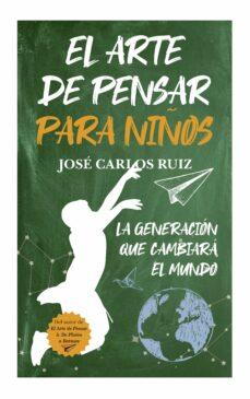 Descargar EL ARTE DE PENSAR PARA NIÃ'OS gratis pdf - leer online
