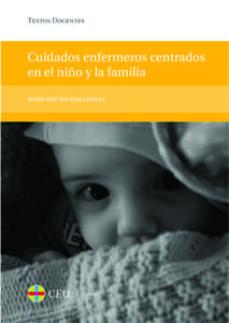 Descargas de libros para iphones CUIDADOS ENFERMEROS CENTRADOS EN EL NIÑO Y LA FAMILIA