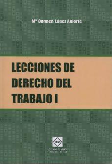 Costosdelaimpunidad.mx Lecciones De Derecho Del Trabajo I Image