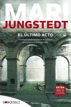 Pdf descarga libros EL ULTIMO ACTO (SAGA ANDERS KNUTAS 10) in Spanish de MARI JUNGSTEDT 9788416087716