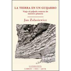 Pdf descarga libros gratis LA TIERRA ES UN GUIJARRO de JAN ZALASIEWICZ