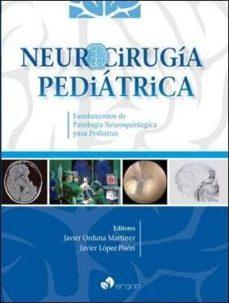 neurocirugia pediatrica: fundamentos de patologia neuroquirurgica para pediatras-javier orduna martinez-javier lopez pison-9788416732616