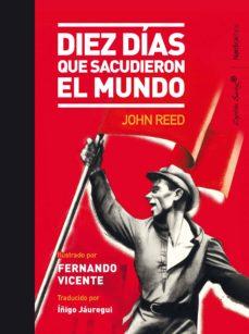 diez días que sacudieron el mundo (ebook)-john reed-9788416830916