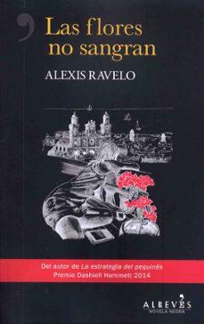 Descarga gratuita de la computadora del libro LAS FLORES NO SANGRAN 9788417077716