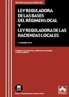 Descargar LEY REGULADORA DE LAS BASES DEL REGIMEN LOCAL Y LEY REGULADORA DE LAS HACIENDAS LOCALES gratis pdf - leer online