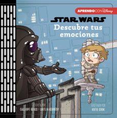Nuevos ebooks para descarga gratuita. DESCUBRE TUS EMOCIONES (PRIMEROS CONCEPTOS CON STAR WARS)  de DISNEY 9788417630416 en español