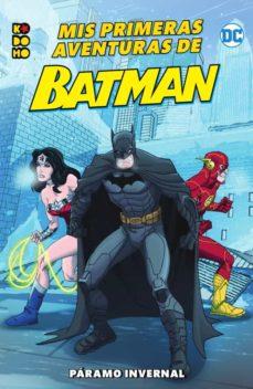 Chapultepecuno.mx Mis Primeras Aventuras De Batman: Páramo Invernal Image