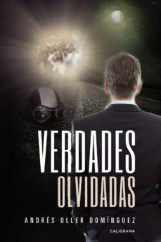 Descargas gratuitas de libros electrónicos para iPhone (I.B.D.) VERDADES OLVIDADAS in Spanish MOBI DJVU de ANDRÉS OLLER DOMÍNGUEZ 9788417813116