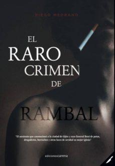 Descargar libros electrónicos de google libros gratis EL RARO CRIMEN DE RAMBAL de DIEGO MEDRANO 9788417852016 DJVU RTF iBook (Spanish Edition)
