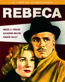 Cronouno.es Rebeca: El Libro Del 80 Aniversario Image