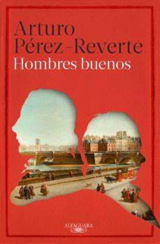 hombres buenos (ebook)-arturo perez-reverte-9788420410616