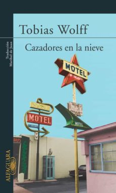 Descargar libros de texto a su computadora CAZADORES EN LA NIEVE 9788420468716 in Spanish de TOBIAS WOLFF PDB iBook ePub