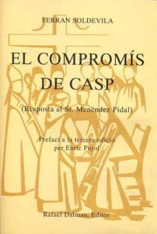 Inmaswan.es El Compromis De Casp: (Resposta Al Sr. Menendez Pidal) (3ª Ed.) Image