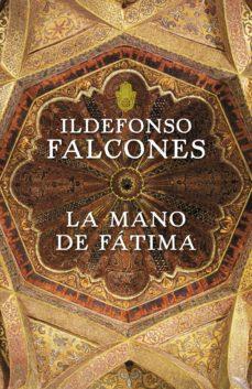 la mano de fátima (ebook)-ildefonso falcones-9788425344916