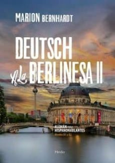 Descarga gratis libros de audio para ipad DEUTSCH A LA BERLINESA II 9788425442216 (Spanish Edition) de MARION BERNHARDT