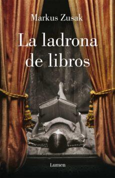 LA LADRONA DE LIBROS | MARKUS ZUSAK | Comprar libro 9788426416216