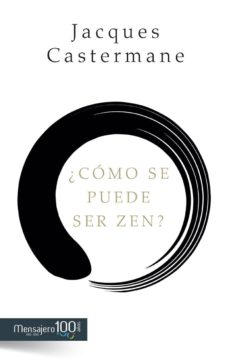 ¿cómo se puede ser zen? (ebook)-jacques castermane-9788427137516
