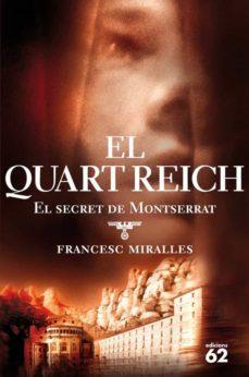 el quart reich: el secret de montserrat-francesc miralles bofarull-9788429759716