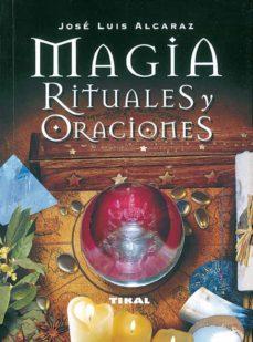 magia, rituales y oraciones-jose luis alcaraz-9788430535316