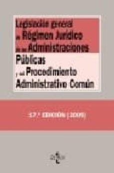 Geekmag.es Legislacion General De Regimen Juridico De Las Administraciones P Ublicas Y Del Procedimiento Administrativo Comun (17ª Ed.) Image