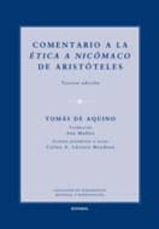 comentario a la etica a nicomaco de aristoteles (3ª ed.)-tomas de aquino-9788431327316