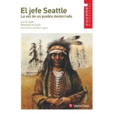 el jefe seattle: la voz de un pueblo desterrado-si-yuan liu-montserrat fulla-9788431671716