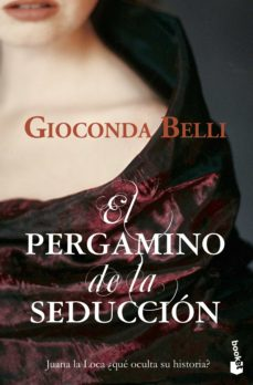 Descargar ebook desde google books mac os PERGAMINO DE LA SEDUCCION in Spanish DJVU PDF PDB 9788432217616 de GIOCONDA BELLI